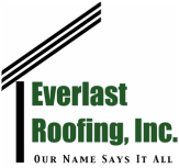 Everlast Roofing Inc. Our name says it all